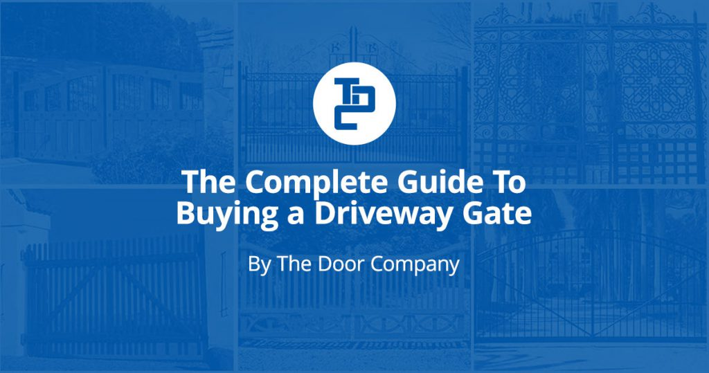 The Complete Guide to Buying a Driveway Gate
