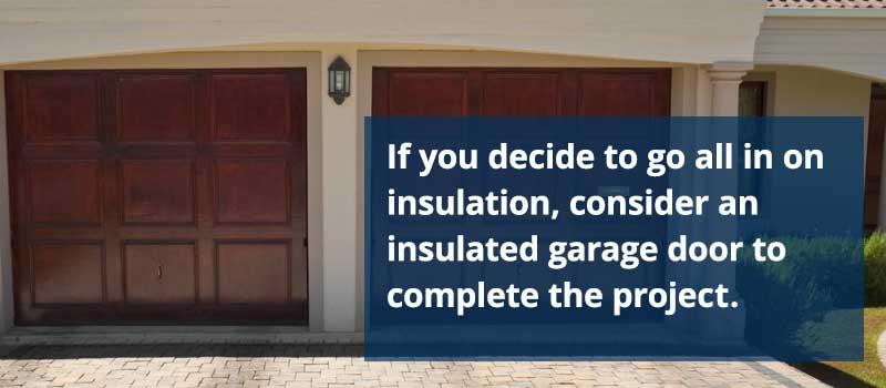 Garage Door for Insulation
